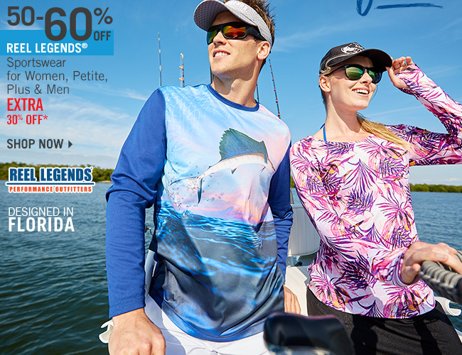 Shop 50-60% Off Reel Legends Sportswear for Women, Petite, Plus & Men - Extra 30% Off*