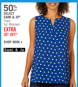 Shop 50% Off Select Sami & Jo Tops - Extra 30% Off*