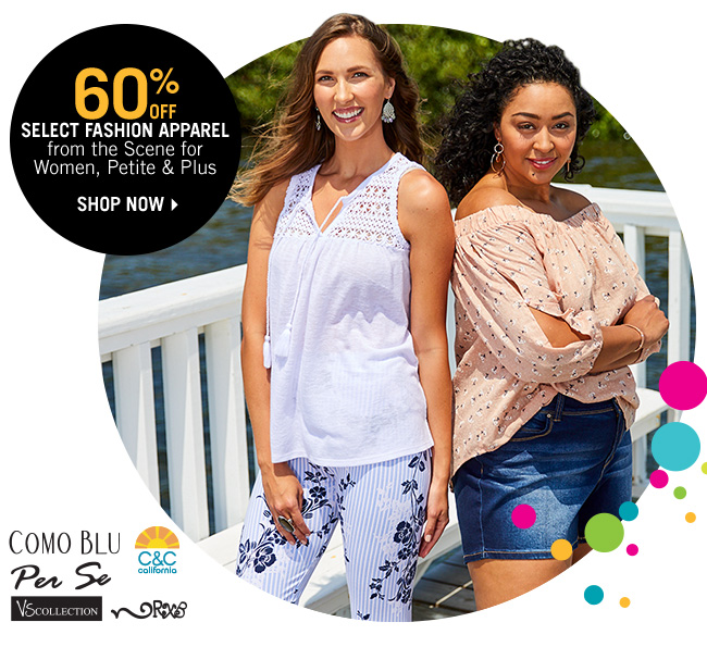 Shop 60% Off Select Fashion Apparel from the Scene for Women, Petite & Plus