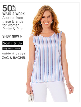 Shop 50% Off Select Wear 2 Work Apparel for Women, Petite & Plus