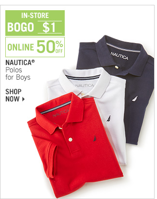 Shop 50% Off Nautica Polos for Boys - BOGO $1 In-Store