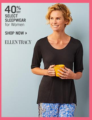 Shop 40% Off Select Sleepwear for Women