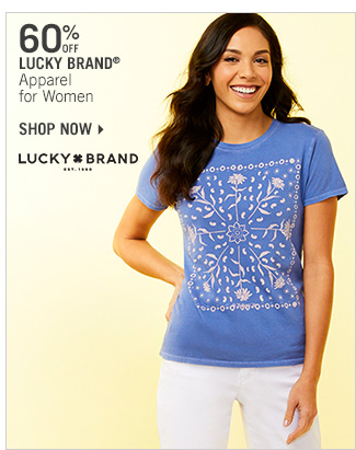 Shop 60% Off Lucky Brand Apparel for Women